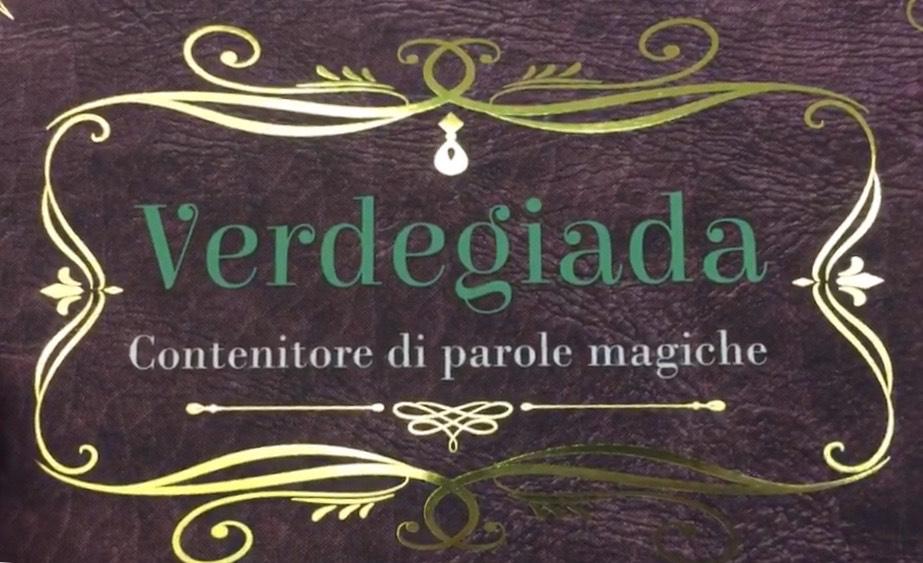 Veregiada Contenitore di parole magiche di Maurizia Scaletti